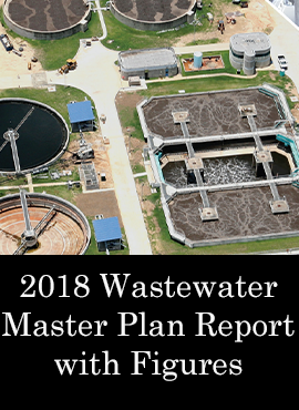 2018 Wastewater Master Plan Report with Figures Wastewater Treatment Plants