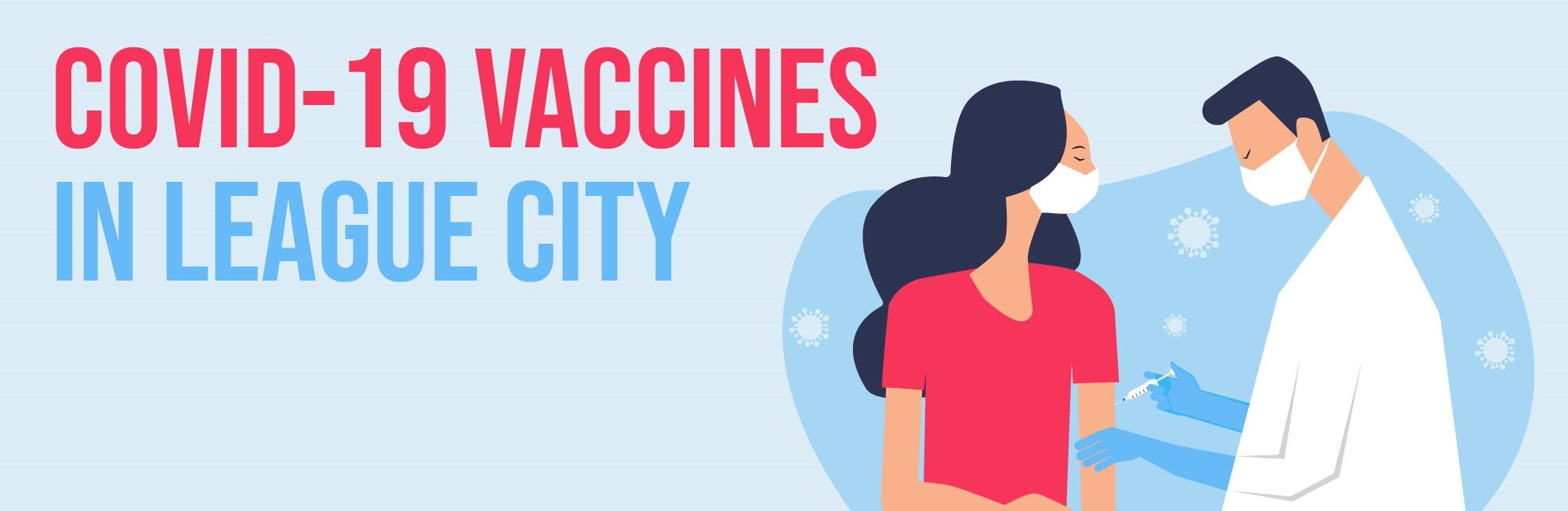 COVID-19 Vaccines in League City