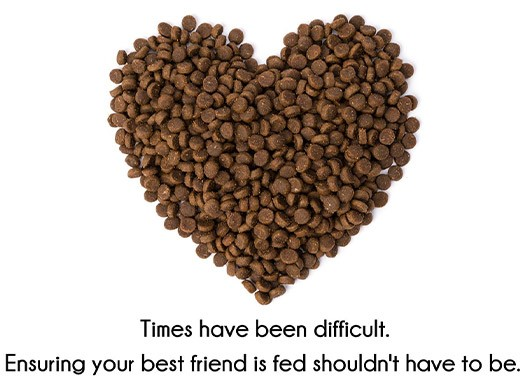 Times have been difficult. Ensuring your best friend is fed shouldn't have to be