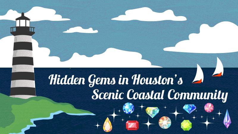 Hidden gems in Houston's Scenic Coastal Community