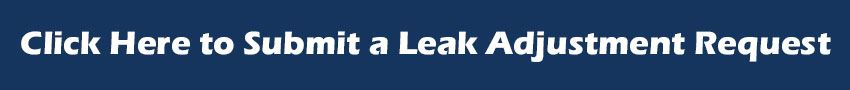 Click here to submit a leak adjustment request